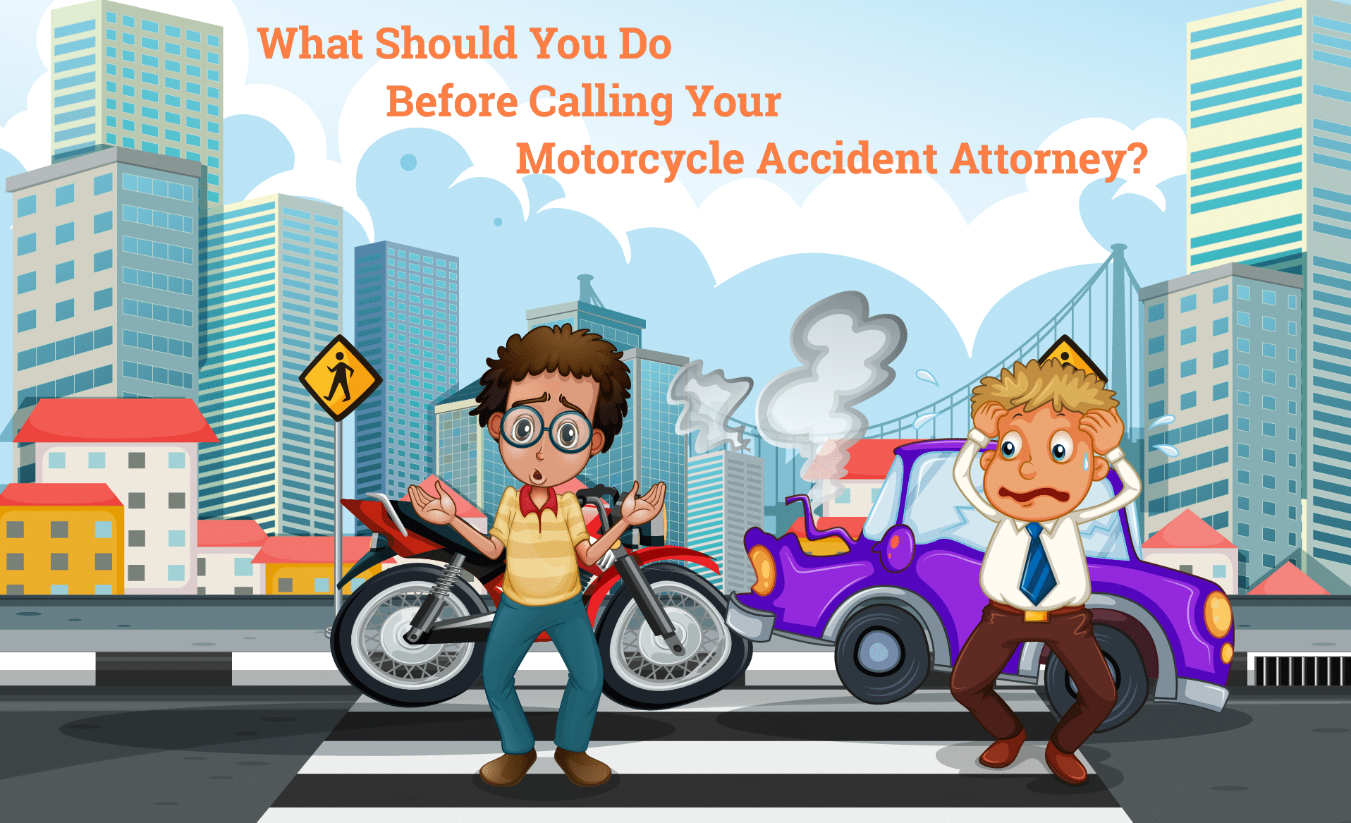 What Should You Do Before Calling Your Motorcycle Accident Attorney